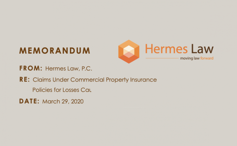 Claims Under Commercial Property Insurance Policies for Losses Caused by Coronavirus